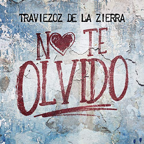 Stream or buy for $9.49 · No Te Olvido