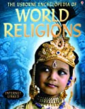 The Usborne Encyclopedia of World Religions: Internet-linked (World Cultures)