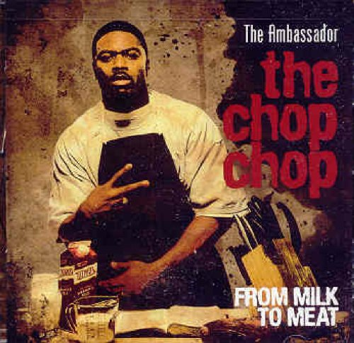 The Chop Chop: From Milk to Meat by Cross Movement