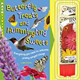 Butterfly Treats and Hummingbird Sweets, Lori Stein, 1935703366