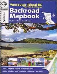 Backroad Mapbook Vancouver Island Bc
