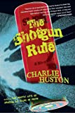 The Shotgun Rule, Charlie Huston, 0345481364
