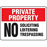 """Accuform Signs MATR969VP Plastic Safety Sign, Legend """"PRIVATE PROPERTY NO SOLICITING LOITERING TRESPASSING"""", 10"""" Length x 14"""" Width x 0.055"""" Thickness, Red/Black on White"""