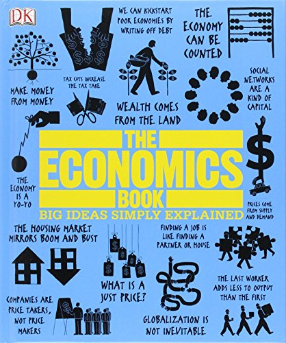 The Economics Book (Big Ideas Simply Explained)