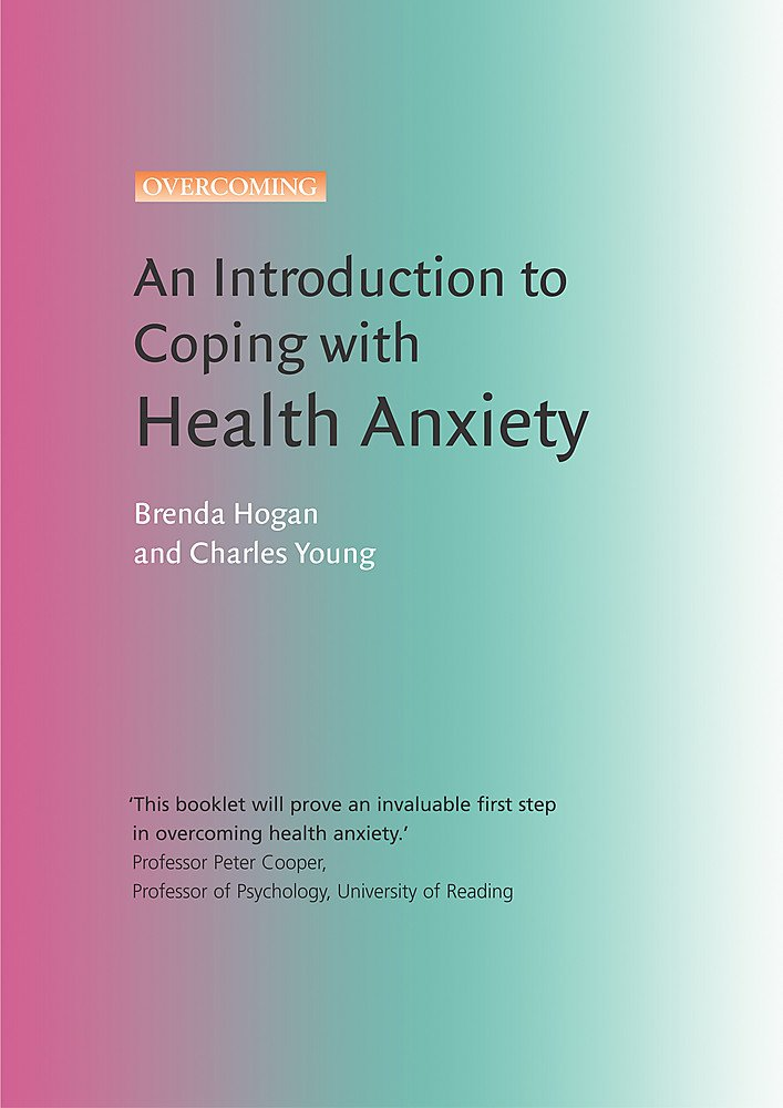 Download An Introduction to Coping with Health Anxiety (Coping with S) pdf