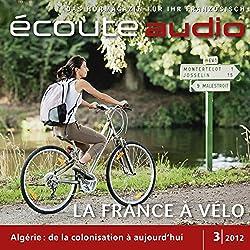 Écoute audio - La belle France à vélo. 3/2012