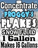 Concentrate Froggys Flakes Snow Juice Machine Fluid - Makes 16 Gallons Snow Formula: EXTRA DRY (30 Feet Float / Drop)