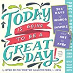 Today Is Going to Be a Great Day! Col...