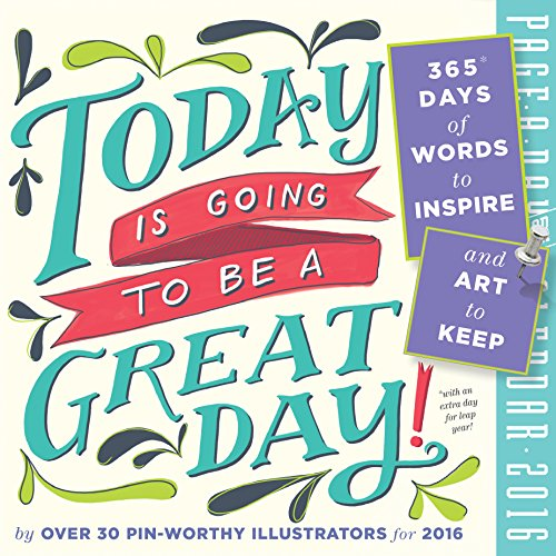 Today Is Going to Be a Great Day! Color Page-A-Day Calendar 2016 ()