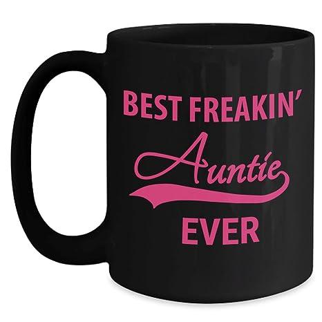 Amazoncom Best Freakin Auntie Ever Coffee Mug Worlds
