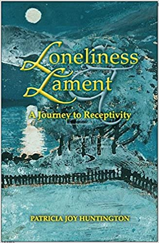Book Loneliness and Lament: A Journey to Receptivity (Indiana Series in the Philosophy of Religion)
