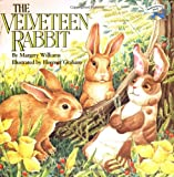 The Velveteen Rabbit: Or How Toys Become Real (Reading Railroad)