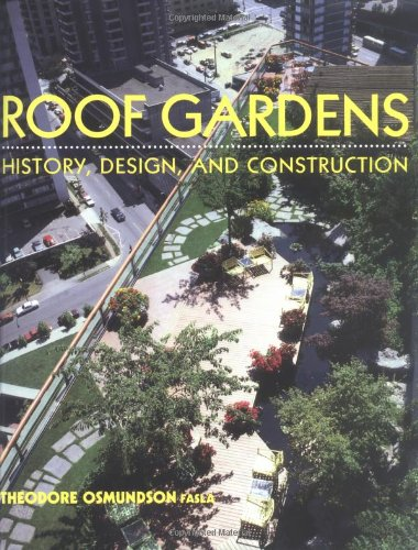 Cheap  Roof Gardens: History, Design, and Construction (Norton Books for Architects & Designers)