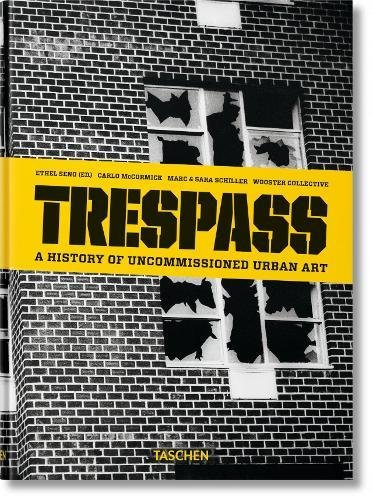 Download Trespass: A History of Uncommissioned Urban Art ebook