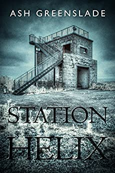 Station Helix Kindle Edition By Ash Greenslade Mystery