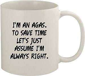 I'm An Agas. To Save Time Let's Just Assume I'm Always Right. - 11oz Coffee Mug, White
