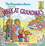 The Berenstain Bears and the Week at Grandma's (Berenstain First Time Chapter Books)