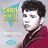Let's Dance: the Monogram Sides by Chris Montez (1993-12-20)