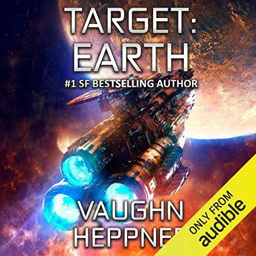 Target: Earth: Extinction Wars, Book 5 ()