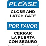 Please Close And Latch Gate Hazard Sign Notice Signs Aluminum METAL Sign