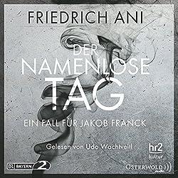 Der namenlose Tag (Ein Fall für Jakob Franck 1)