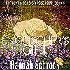 The Englischer's Gift