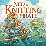Ned the Knitting Pirate