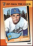 Sandy Koufax LOS ANGELES DODGERS HOF 1990 Topps TBC Turn Back the Clock #665 1965