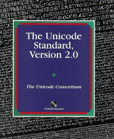 The Unicode Standard: Version 2.0 by The Unicode Consortium, Joan Aliprand, Joseph Becker, Mark D (1996) Paperback by Addison-Wesley Pub (Sd)