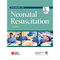 Textbook of Neonatal Resuscitation (NRP) 7th Edition E Kindle