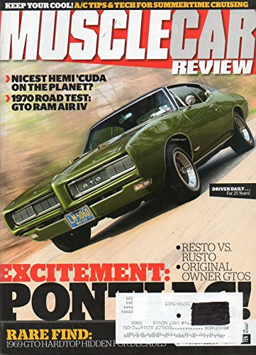 Muscle Car Review 2016 Magazine RARE FIND: 1969 GTO HARDTOP HIDDEN FOR DECADES, RESTO VS. RUSTO ORIGINAL - Gto Judge Pontiac Hardtop