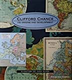 img - for Clifford Chance: Its origins and development book / textbook / text book