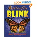 Butterfly Blink: A Book Without Words (Stories Without Words) (Volume 2)