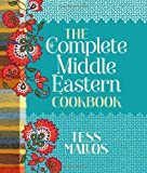 The Complete Middle Eastern Cookbook, Tess Mallos, 1742704921
