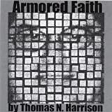 Armored Faith by Harrison, Thomas N (2002-08-20?