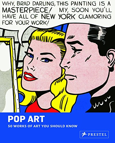 Pop Art: 50 Works of Art You Should Know (50 You Should Know)