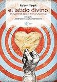 El latido divino: Encuentros con el ritmo universal (Spanish Edition)