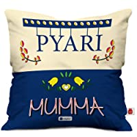Indigifts Pyari Mumma Beautiful Cushion Cover with Filler 12x12 inch - House Warming Gift for Mom Mother on her Birthday Anniversary Mothers Day Special Day Home Decor
