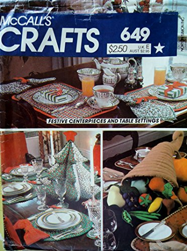 McCall's Crafts Pattern 649 - Christmas and Thanksgiving Centerpieces, Place Mats, and Table Settings (Mccalls Placemat)