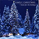 Simply Christmas: Home For The Holidays by The Canadian Brass, Richard Stoltzman, London Festival Orchestra Ayako Shinozaki (2006-09-25)