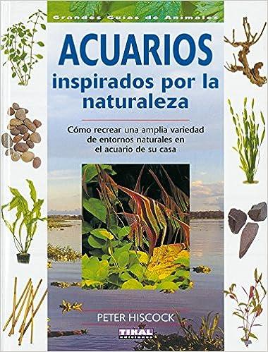 Acuarios Inspirados por la Naturaleza: T-702-003: 9788430549795 ...