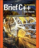 Read Brief C++: Late Objects, 3rd Edition Reader