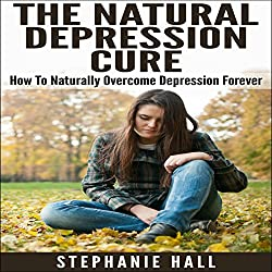 The Natural Depression Cure