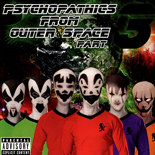 Psychopathics from Outer Space 3 [Explicit]
