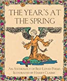 The Year's at the Spring: An Anthology of Best-Loved Poems