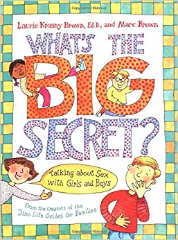 What's The Big Secret?: Talking About Sex With Girls And Boys Download Pdf