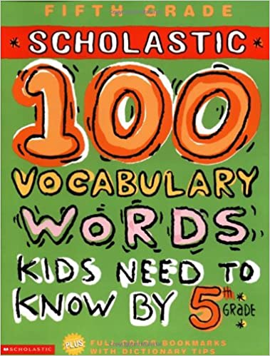 Amazon.com: 100 Vocabulary Words Kids Need to Know by 5th Grade ...