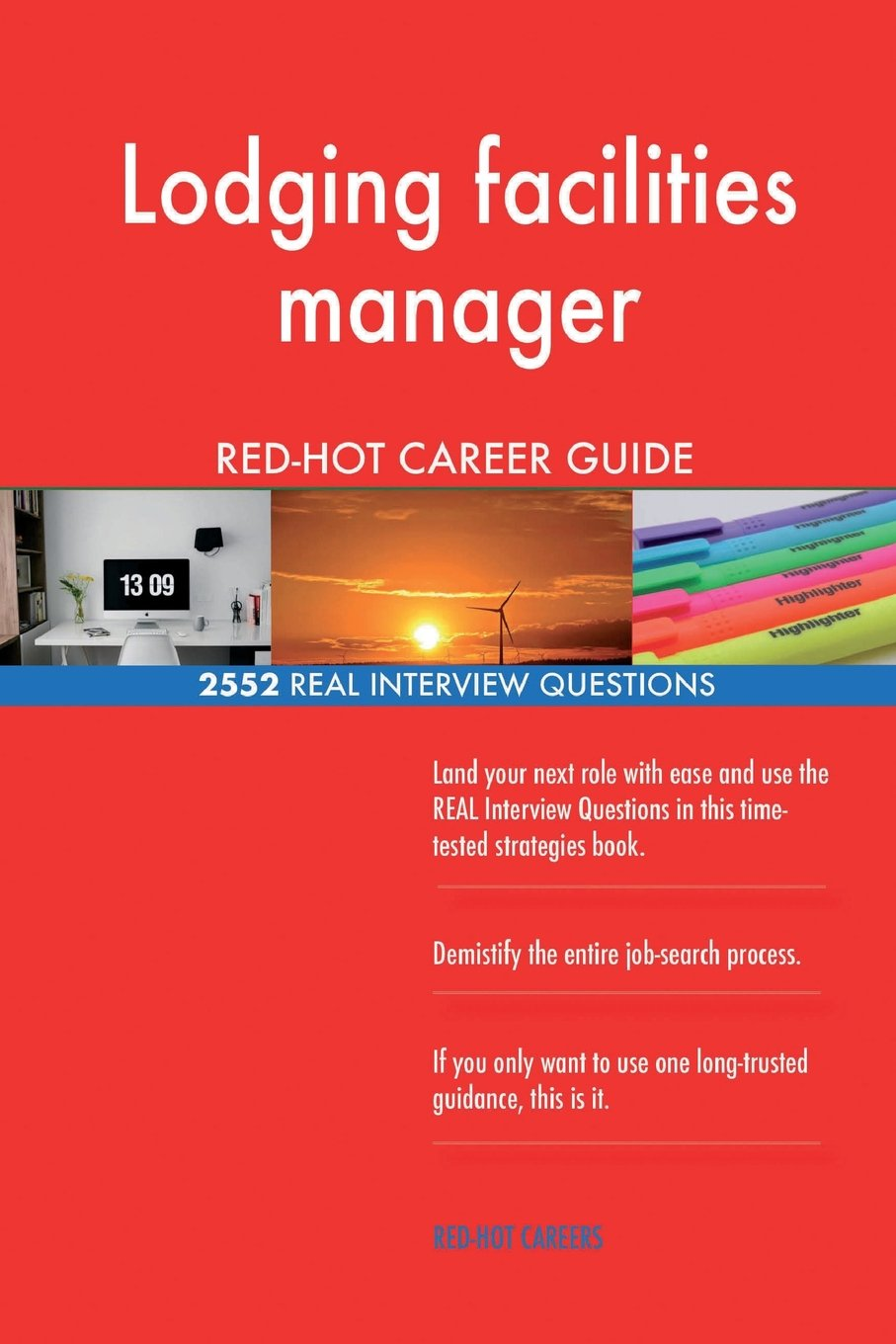Download Lodging facilities manager RED-HOT Career Guide; 2552 REAL Interview Questions pdf