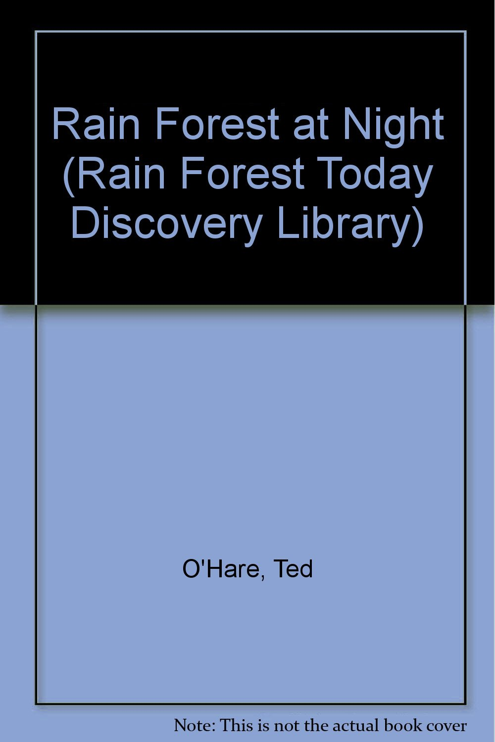 Read Online Rain Forest At Night (Rain Forest Today Discovery Library) pdf
