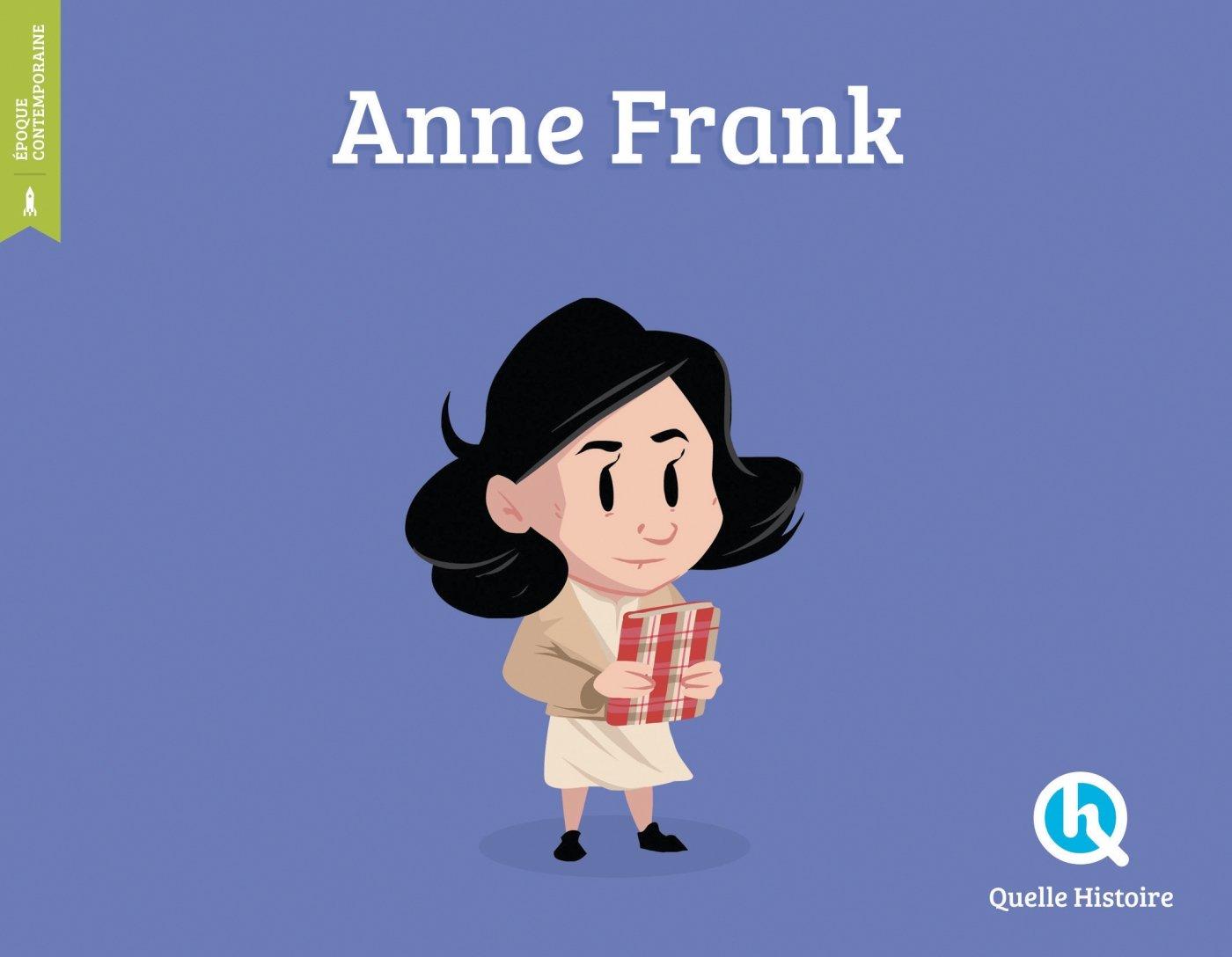 Anne Frank Broché – 10 novembre 2017 Clémentine V. Baron Nuno Alves Rodrigues Quelle Histoire Editions 2371043656